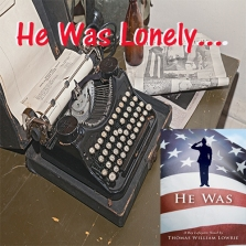 he_was_lonely_military_book_author_thomas_lowrie