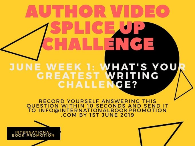 Author Video Splice Up Challenge!⠀⠀June week 1: What's your greatest writing challenge? ⠀⠀Record yourself answering this question within 10 seconds and send it to info@internationalbookpromotion.com with your name and website by 1st June.⠀⠀Taking submissions from 12 authors only.